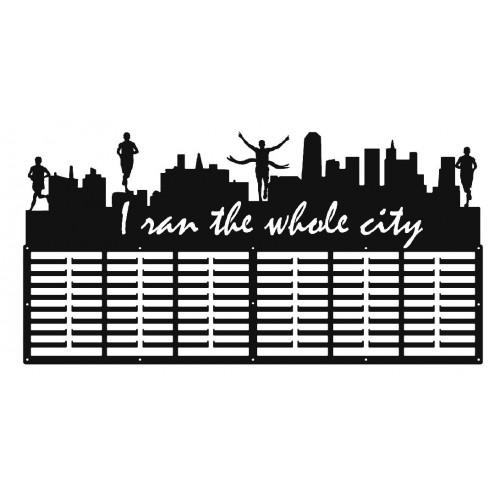 I RAN THE WHOLE CITY - wieszak na medale
